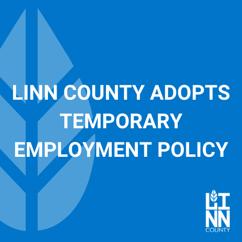 Linn County Adopts Temporary Employment Policy