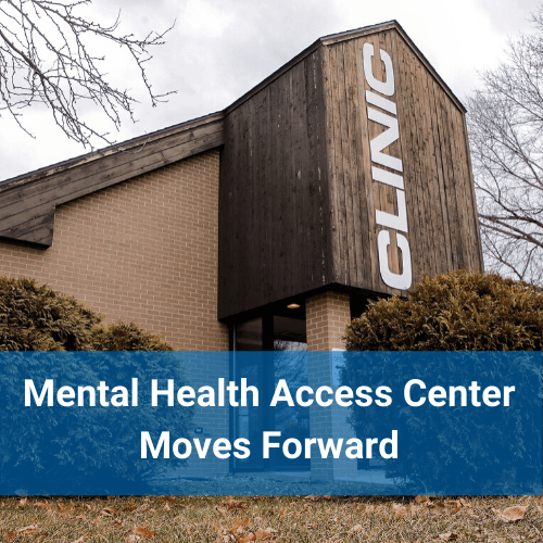 Mental Health Access Center Moves Forward