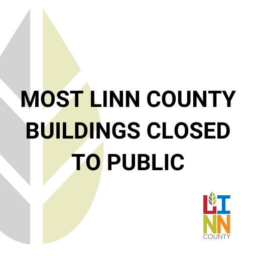 MOST LINN COUNTY BUILDINGS CLOSED